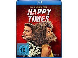 Happy Times Ein blutiges Fest
