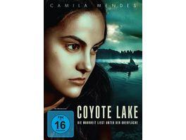 Coyote Lake Die Wahrheit liegt unter der Oberflaeche