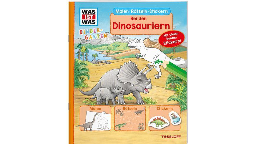 WAS IST WAS Kindergarten Malen Rätseln Stickern Bei den Dinosauriern. Malen, Rätseln, Stickern