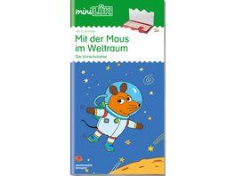 miniLUeK Uebungshefte miniLUeK Kindergarten Kindergarten Vorschule Mit der Maus im Weltraum