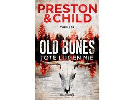 Old Bones Tote luegen nie