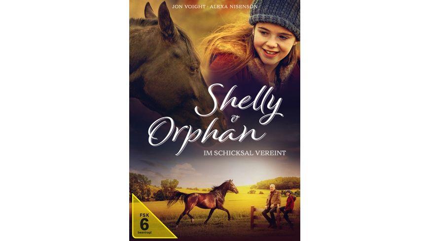 Shelly und Orphan - Im Schicksal vereint