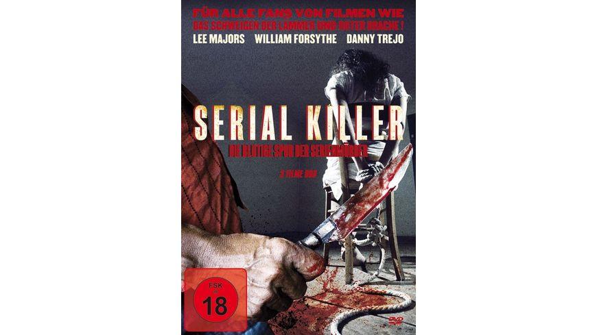 Serial Killer – Die blutige Spur der Serienmörder