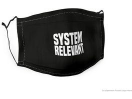 Geschenk fuer Dich Gute Laune Maske Systemrelevant