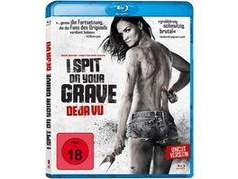 I Spit On Your Grave Deja Vu Uncut