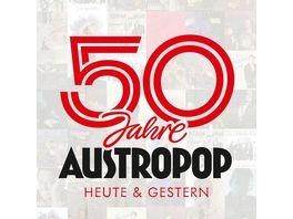 50 Jahre Austropop heute gestern