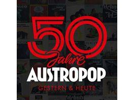 50 Jahre Austropop Gestern Heute