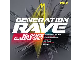 Generation Rave Vol 2 90s Dance Classics Only
