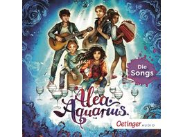 Alea Aquarius Die Songs