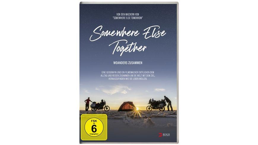 Somewhere Else Together Woanders zusammen