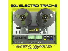 80s Electro Tracks Vol 5