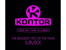 Kontor Top Of The Clubs Biggest Hits Of MMXX