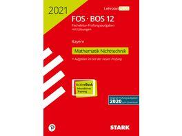 Abiturpruefung FOS BOS Bayern 2021 Mathematik Nichttechnik 12 Klasse nur online erhaeltlich