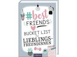 bestfriends Bucket List fuer Lieblingsfreundinnen