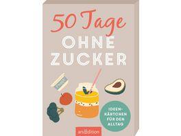 50 Tage ohne Zucker Ideenkaertchen fuer den Alltag