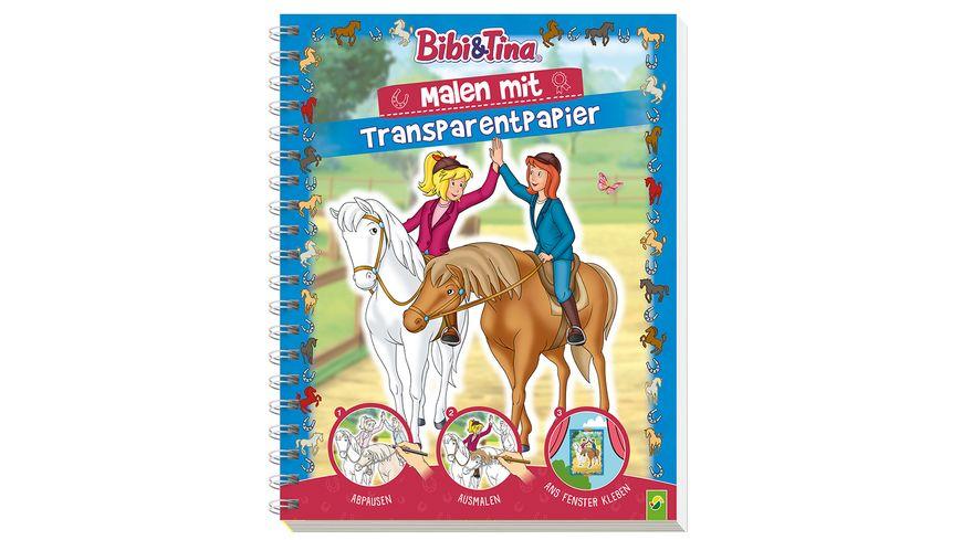 Bibi & Tina - Malen mit Transparentpapier - Mit 24 Motiven zum Abpausen und Nachzeichnen