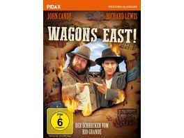 Wagons East Der Schrecken vom Rio Grande Westernkomoedie mit John Candy in seinem letzten Film Pidax Western Klassiker