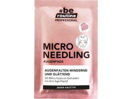 be routine Micro Needling Augenpads