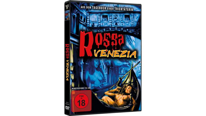 Rossa Venezia - Aus dem Tagebuch einer Triebtäterin