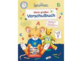 Leo Lausemaus Mein grosses Vorschulbuch