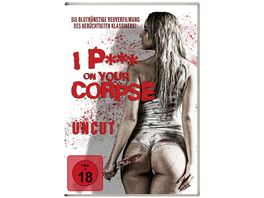 I P On Your Corpse uncut