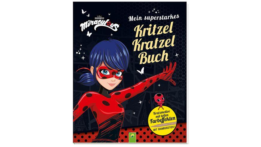Miraculous - Mein superstarkes Kritzel-Kratzel-Buch - Kratzmotive mit tollen Farbeffekten. Mit Bambus-Stick