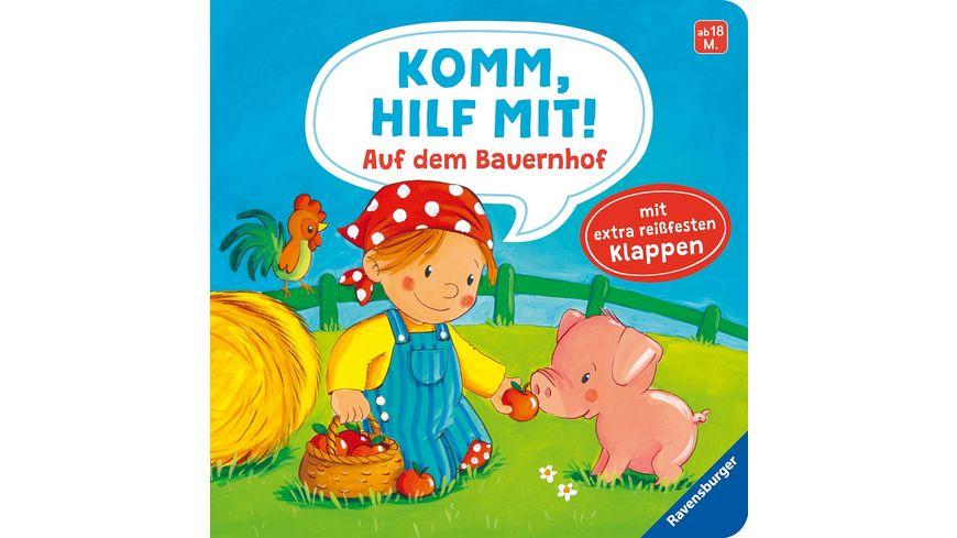 Komm, hilf mit! Auf dem Bauernhof -  Kinderbuch