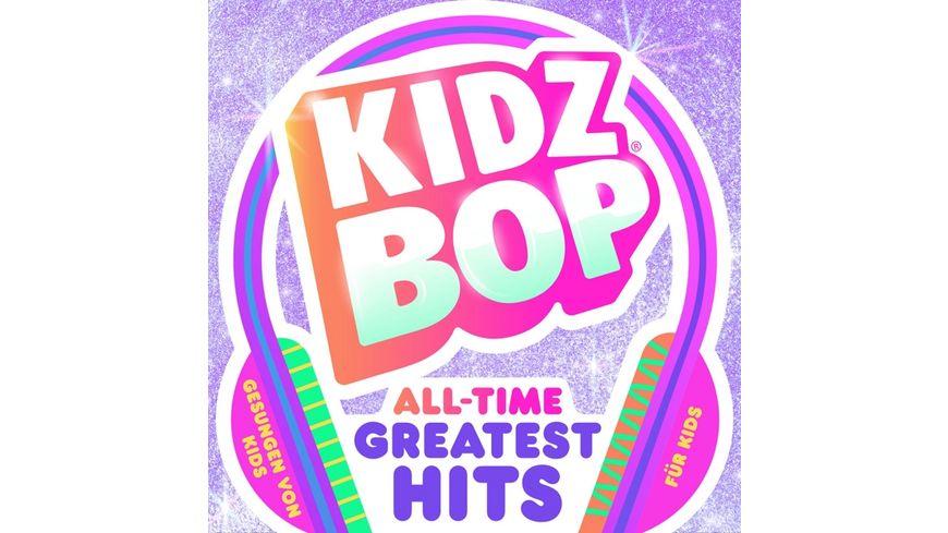 Kidz Bop All Time Greatest Hits