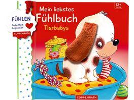 Coppenrath Verlag Mein liebstes Fuehlbuch Tierbabys Fuehlen und begreifen