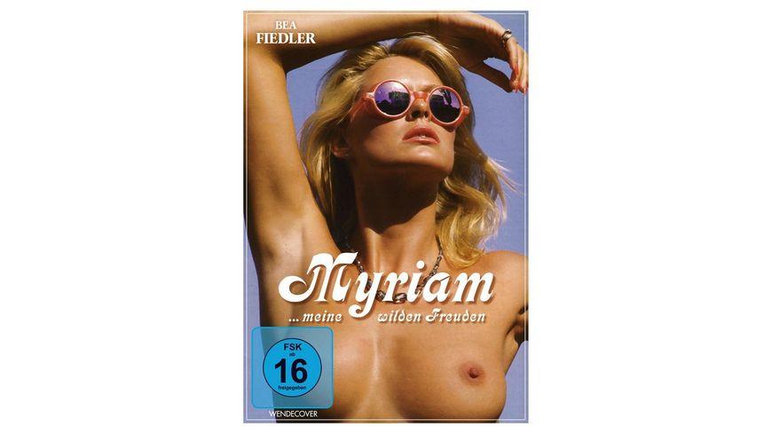 Myriam - meine wilden Freuden