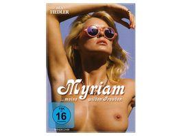 Myriam meine wilden Freuden