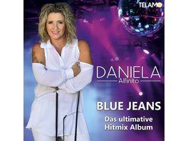 Blue Jeans Das ultimative Hitmix Album