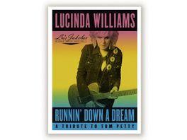 Runnin Down A Dream A Tribute To Tom Petty