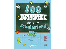 100 Uebungen bis zum Schulanfang