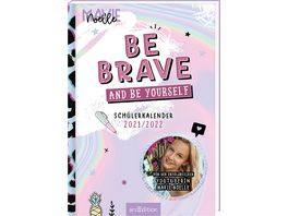 Be brave and be yourself Schuelerkalender 2021 2022