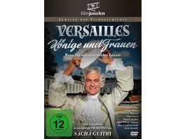 Versailles Koenige und Frauen Wenn Versailles erzaehlen koennte Filmjuwelen