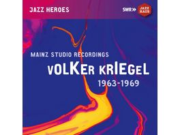 Volker Kriegel Mainz Studio Recordings