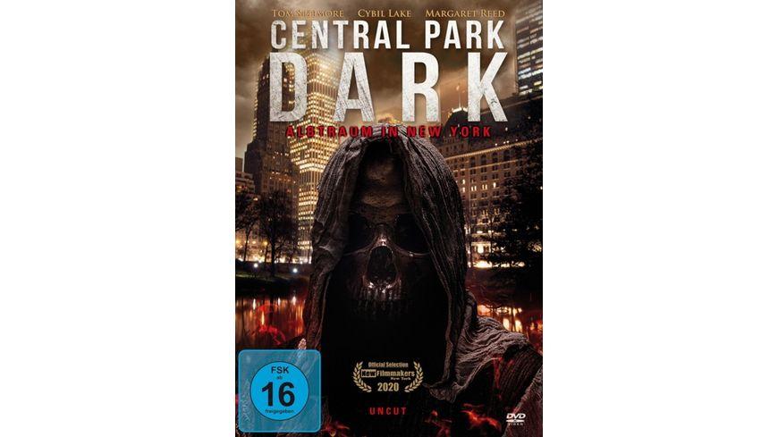 Central Park Dark - Albtraum in New York (uncut)