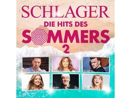 Schlager Die Hits Des Sommers 2