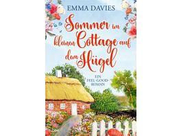 Sommer im kleinen Cottage auf dem Huegel