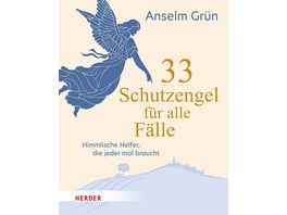 33 Schutzengel fuer alle Faelle