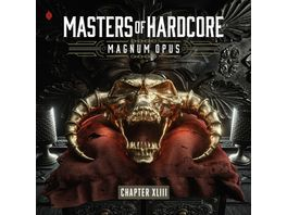 Masters Of Hardcore Magnum Opus Chapter XLIII