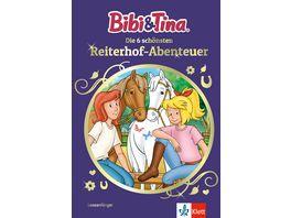 Bibi Tina Die 6 schoensten Reiterhof Abenteuer Leseanfaenger 1 Klasse ab 6 Jahren