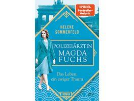 Polizeiaerztin Magda Fuchs Das Leben ein ewiger Traum