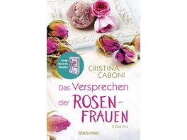 Das Versprechen der Rosenfrauen