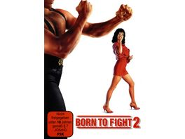 Born to fight 2