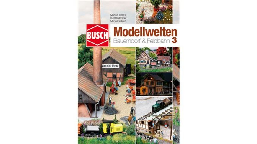 Busch 999813 Modellbahnzubehör - Bastelheft Bauerndorf & Feldbahn