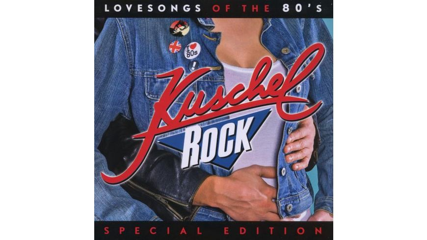 Kuschelrock Lovesongs Of The 80 s