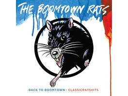 Back To Boomtown Classic Rats Hits