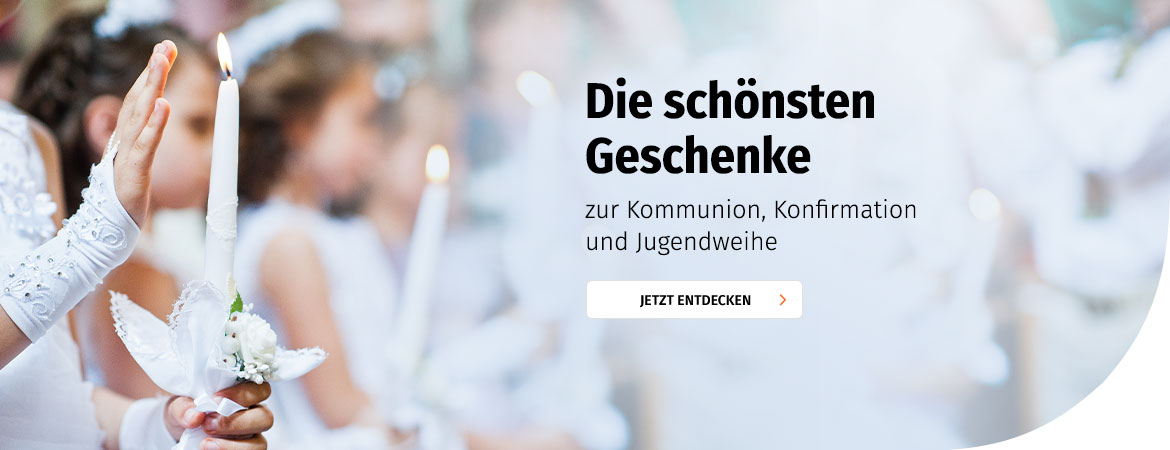Kommunion, Konfirmation & Jugendweihe